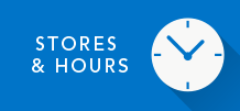 Stores & Hours